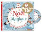 Noël magique - contes et chansons