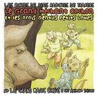 Le grand méchant cochon et les trois gentils petits loups