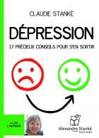 Dépression - 17 précieux conseils pour s'en sortir
