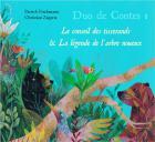 Duo de contes 1 - le conseil des tisserands - la légende de l'arbre noueux