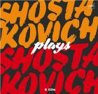 Chostakovitch joue Chostakovitch