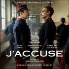 J'accuse : bande originale du film | Alexandre Desplat (1961-....). Compositeur. Chef d'orchestre