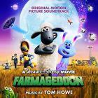 A Shaun the sheep movie: farmageddon (original motion picture soundtrack)   Tom Howe. Interprète