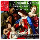 In natali domini. chants de Noël polonais anciens