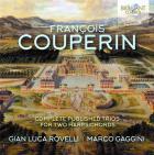 François Couperin : Intégrale des trios pour 2 clavecins