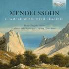 Mendelssohn : musique de chambre pour clarinette