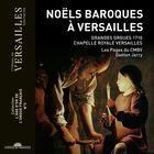 Noëls baroques à Versailles