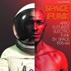 Soul jazz records presents space funk |