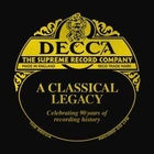 Decca - the supreme record company - a classical legacy