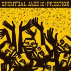 Spiritual jazz 10 : prestige |