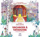 Vacances à Tataouine - 11 historiettes musicales