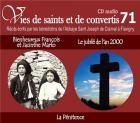 Vies de saints et de convertis t.71 - bienheureux françois et jacinthe marto - le jubilé de l'an 2000 - la pénitence