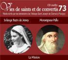 Vies de saints et de convertis t.73 - solange bazin de jessey - monseigneur pallu - la mission