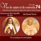 Vies de saints et de convertis t.74 - sainte mère maravillas de jésus - saint bernard tolomei - vie monastique et contemplative
