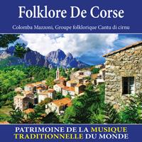 Folklore de Corse - Patrimoine de la musique traditionnelle du monde