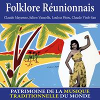 Folklore Réunionnais - Patrimoine de la musique traditionnelle du monde