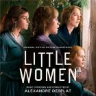 Little women [= Les Quatre filles du docteur March] | Alexandre Desplat (1961-....). Compositeur. Chef d'orchestre. Interprète