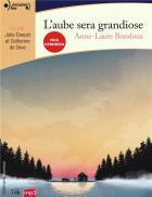 L'aube sera grandiose | Anne-Laure Bondoux (1971-....). Auteur