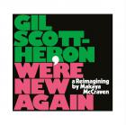 We're new again - a reimagining by Makaya McCraven / Makaya Mccraven | Scott-Heron, Gil (1949-2011)
