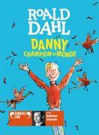 Danny, champion du monde | Roald Dahl (1916-1990). Auteur