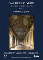Galerie dorée - le concert du tricentenaire