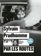 Par les routes / Sylvain Prudhomme |