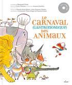 Le carnaval (gastronomique) des animaux