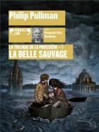 La trilogie de la poussière t.1 - la belle sauvage | Philip Pullman (1946-....). Auteur