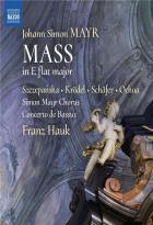 Messe en mi bémol majeur (reconstr. et arr. par Franz Hauk et Manfred Hößl)