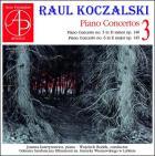 Raul Koczalski : concertos pour piano - Volume 3