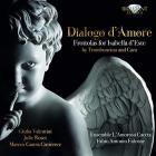 Dialogo d'amore. frottoles de la renaissance pour Isabella D'Este