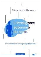 L'intelligence autonome du corps