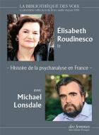 Histoire de la psychanalyse en france : les années freud - les années lacan
