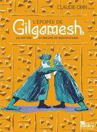 L'épopée de gilgamesh - les mythes d'origine de mésopotamie