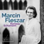 Marcin Fleszar: Rameau. Schumann