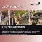 Enjott Schneider : Krasnoyarsk counterpoints - Baeza-Rubio, Lande