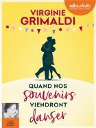 Quand nos souvenirs viendront danser | Virginie Grimaldi (1977-....). Auteur
