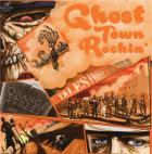 Ghost town rockin'