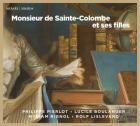 Monsieur de Sainte Colombe et ses filles