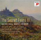 The secret Fauré III: sacred vocal works