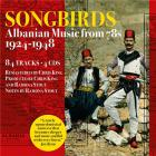 Songbirds - Albanian music from 78s 1924-1948