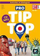 Pro tip-top - anglais - 1re, terminale bac pro - activités et dialogues