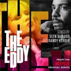 The Eddy : Soundtrack from the Netflix original series / Glen Ballard | Ballard, Glen. Composition. Arrangement