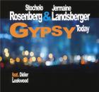 Gypsy today / Stochelo Rosenberg  | Rosenberg, Stochelo. Guitare. Composition