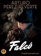 Falco | Arturo Pérez-Reverte (1951-....). Auteur