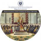 Histoire du premier concile oecuménique du vatican (1869-1870)