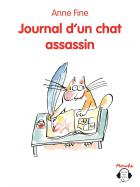 Journal d'un chat assassin -  Anne Fine,  Veronique Deiss