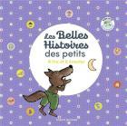 Les belles histoires des petits à lire et à écouter