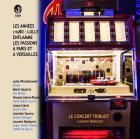 Les années (16)80: Lully enflamme les passions à Paris et Versailles