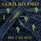Gold record -  Bill Callahan